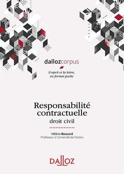 Responsabilité contractuelle: Droit civil