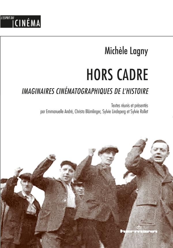 Hors Cadre - Imaginaires cinématographiques de l'histoire