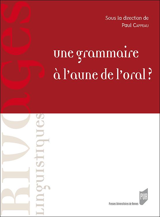 Une grammaire à l'aune de l'oral ?